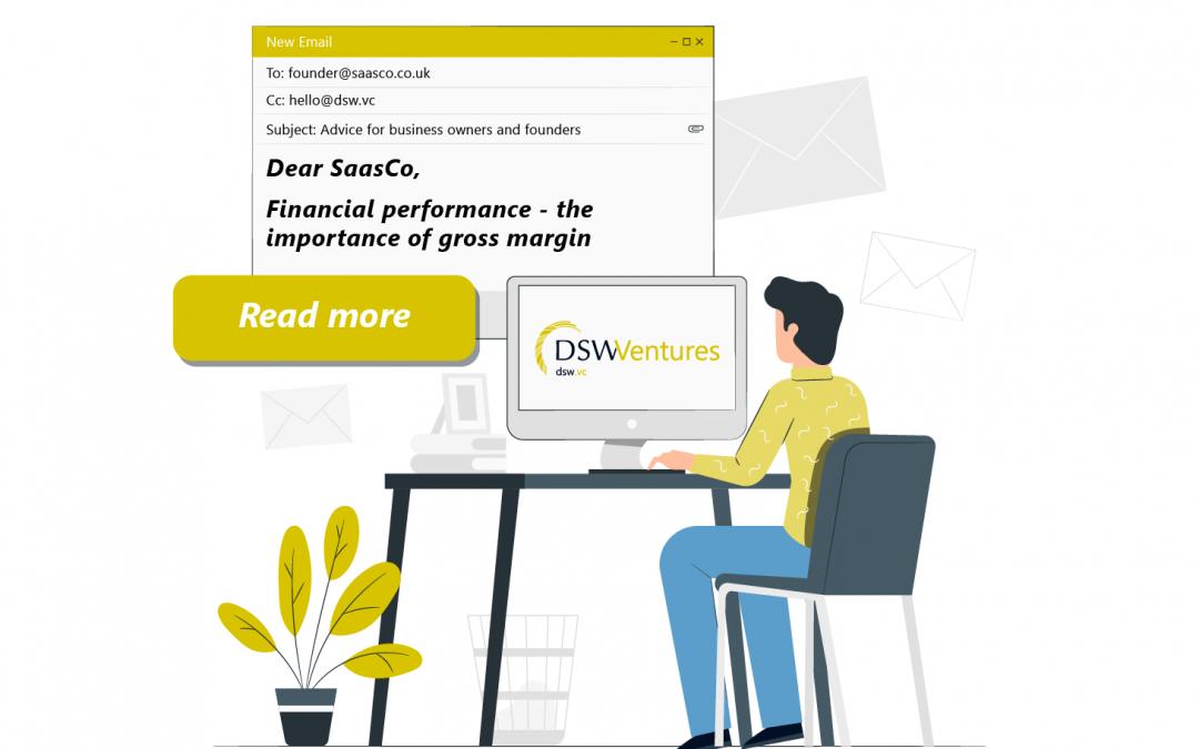 Dear SaasCo: Financial Performance Part 2 - The Importance of Gross Margin